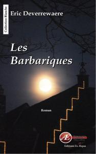 Eric DEVERREWAERE- Club Ex-Libris des Éditions Ex Æquo-Les Barbariques Éditions Ex Æquo