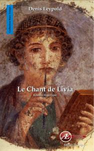 Le chant de Livia-Denis Leypold aux Éditions Ex Æquo