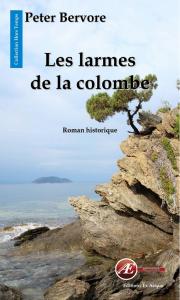 Les Larmes de la colombe-Peter Bervore aux Éditions Ex Æquo