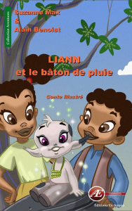 Liann et le bâton de pluie-Suzanne Max et Alain Benoist
