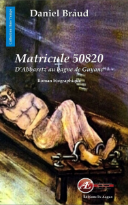 Matricule50820 Daniel Braud aux Éditions Ex Æquo