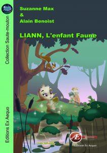 liann l'enfant faune - suzanne max - aux Éditions Ex Æquo