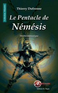 Le Pentacle de Némésis par Thierry Dufrenne aux Éditions Ex Æquo