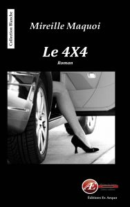 Le 4x4 par Mireille Maquoi aux Éditions Ex Æquo