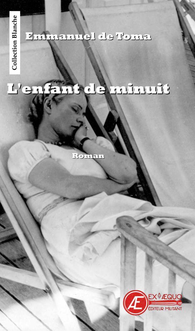 L Enfant De Minuit Emmanuel De Toma Editions Ex