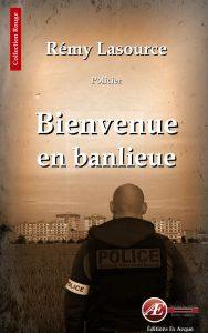 Bienvenue en banlieue par Rémy Lasource aux Éditions Ex Æquo