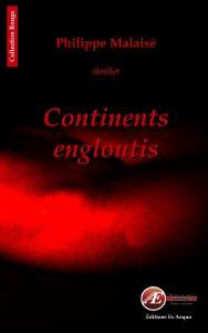 Continents engloutis par Philippe Malaisé aux Éditions Ex Æquo