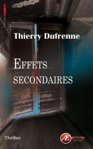 Effets secondaires par Thierry Dufrenne aux Éditions Ex Æquo