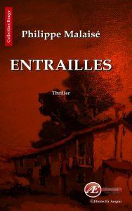Entrailles par Philippe Malaisé aux Éditions Ex Æquo