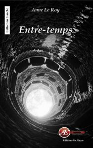 Entre-Temps Anne Le Roy