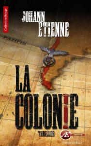 La colonie par Johann Etienne aux Éditions Ex Æquo