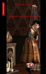 La mort au bout des fils par Virginie Lauby aux Éditions Ex Æquo