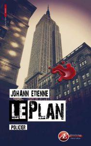 Le Plan par Johann Etienne aux Éditions Ex Æquo