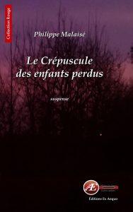 Le crépuscule des enfants perdus par Philippe Malaisé aux Éditions Ex Æquo