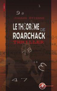 Le théorème de Roarchack par Johann Etienne aux Éditions Ex Æquo