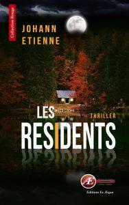 Les Résidents par Johann Etienne aux Éditions Ex Æquo