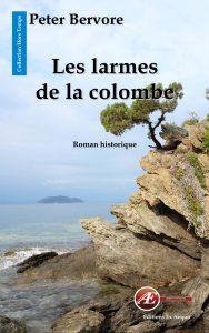 Les larmes de la colombe par Peter Bervore aux Éditions Ex Æquo
