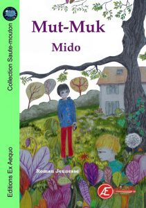Mut-Muk par Mido aux Éditions Ex Æquo