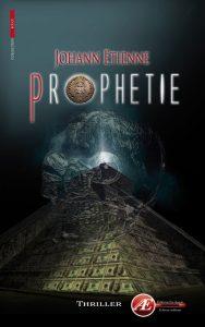 Prophétie par Johann Etienne aux Éditions Ex Æquo