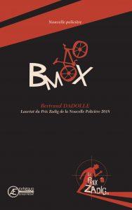 BMX par Bertrand Dadolle aux Éditions Ex Æquo