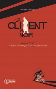 Le client au noir par Antoine Dynt aux Éditions Ex Æ