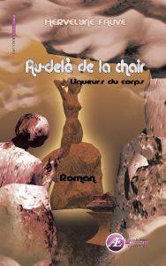 Au-delà de la chair par Hervelyne Fauve aux Éditions Ex Æquo