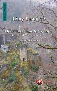 Des veines dans le granite tome 2 par Rémy Lasource aux Éditions Ex Æquo
