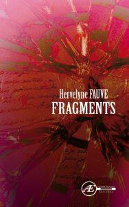 Fragments par Hervelyne Fauve aux Éditions Ex Æquo