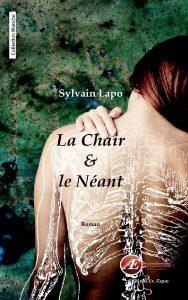 La chair et le néant par Sylvain Lapo aux Éditions Ex Æquo