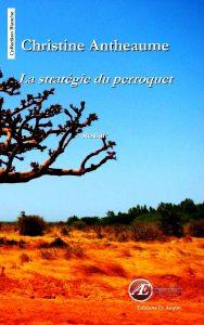 La stratégie du perroquet par Christine Antheaume aux Éditions Ex Æquo