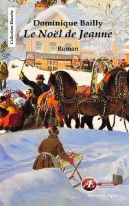 Le Noël de Jeanne par Dominique Bailly aux Éditions Ex Æquo
