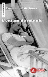 L'enfant de minuit par Emmanuel de Toma aux Éditions Ex Æquo