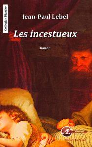 Les incestueux par Jean-Paul Lebel aux Éditions Ex Æquo