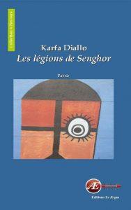 Les légions de Senghor par Karfa Diallo aux Éditions Ex Æquo