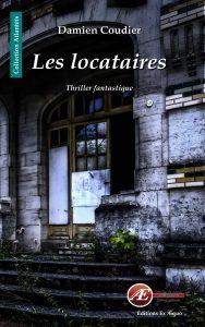 Les locataires par Damien Coudier aux Éditions Ex Æquo