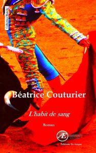 L'habit de sang par Béatrice Couturier aux Éditions Ex Æquo