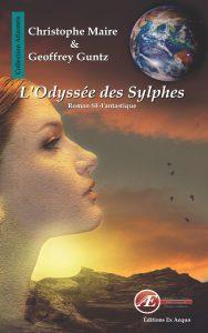 L'odyssée des Sylphes par Christophe Maire et Geoffrey Guntz aux Éditions Ex Æquo