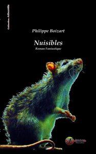 Nuisibles par Philippe Boizart aux Éditions Ex Æquo
