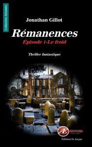 Rémanences par Jonathan Gillot aux Éditions Ex Æquo