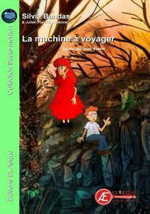La machine à voyager par Silvia Bandas aux Éditions Ex Æquo
