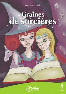 Graines de Sorcières par Virginie Piatti aux Éditions Ex Æquo