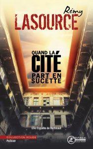 Quand-la-cité-part-en-sucette-Une-enquête-de-Barbicaut-par-Rémy-Lasource-aux-Éditions