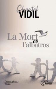 La-Mort-de-lalbatros-par-Chatal-Vidil-aux-Éditions-Ex-Æquo