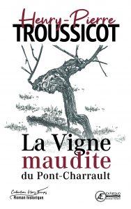 La-vigne-maudite-du-Pont-Charrault-par-Henry-Pierre-Troussicot-aux-Éditions-Ex-Æquo