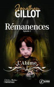 Rémanences-Tome-2-LAbîme-par-Jonathan-Gillot-aux-Éditions-Ex-Æquo