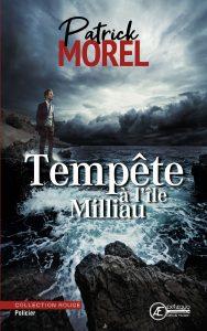 Tempete-a-l'-île-Milliau-par-Patrick-Morel-aux-Éditions-Ex-Æquo