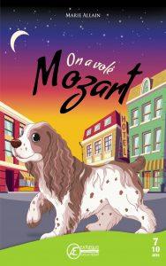 on-a-volé-Mozart-par-Marie-Allain-aux-Éditions-Ex-Æquo