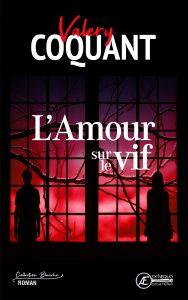 Lamour-sur-le-vif-par-Valéry-Coquant-aux-Éditions-Ex-Æquo