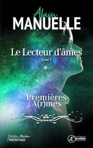 Le-Lecteur-dâmes-Tome-1-par-Alain-Manuelle-aux-Éditions-Ex-Æquo