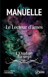 Le-Lecteur-dâmes-Tome-2-par-Alain-Manuelle-aux-Éditions-Ex-Æquo